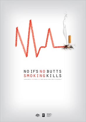 No ifs, no butts. Smoking kills.