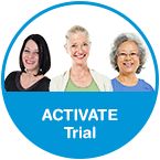Take part in our ACTIVATE Trial